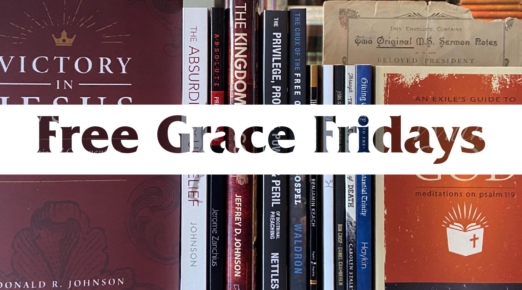 Free Grace Fridays
